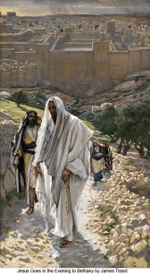 James_Tissot_Jesus_Goes_Out_To_Bethany_I