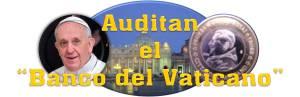 Auditan el Banco del Vaticano