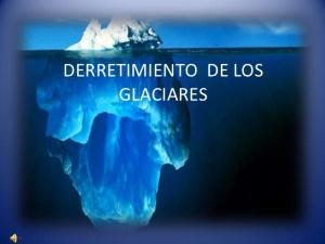 derretimiento-de-los-glaciares-1-728