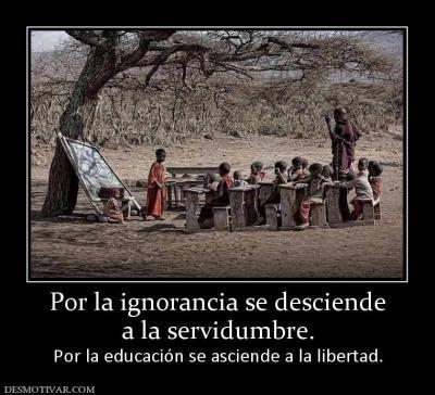 6_por_la_ignorancia_se_desciende_a_la_servidumbre