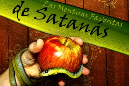 Las-Mentiras-de-Satanás-Reflexiones