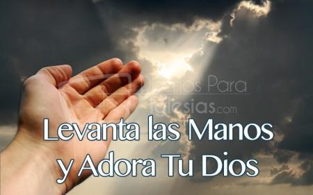 00Levanta-tus-manos-y-adora-tu-Dios-450x281