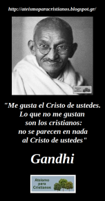 Frases celebres ateas ateismo para cristianos dios jesus biblia religion catolicos mahatma Gandhi india hinduismo paz meditacion cristo