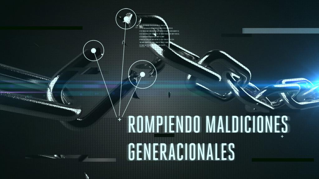 CADENAS rompiendo-maldiciones-generacionales-md1-1024x576