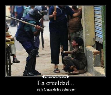 crueldad y cobardía