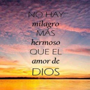 el milagro el amor de Dios