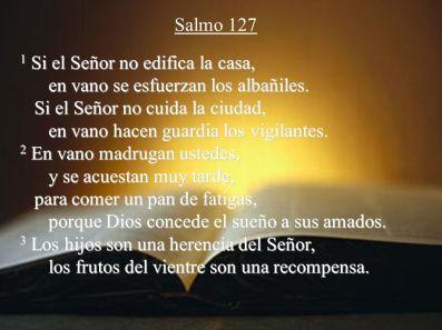 salmo-127-SI EL SEÑOR NO EDIFICA